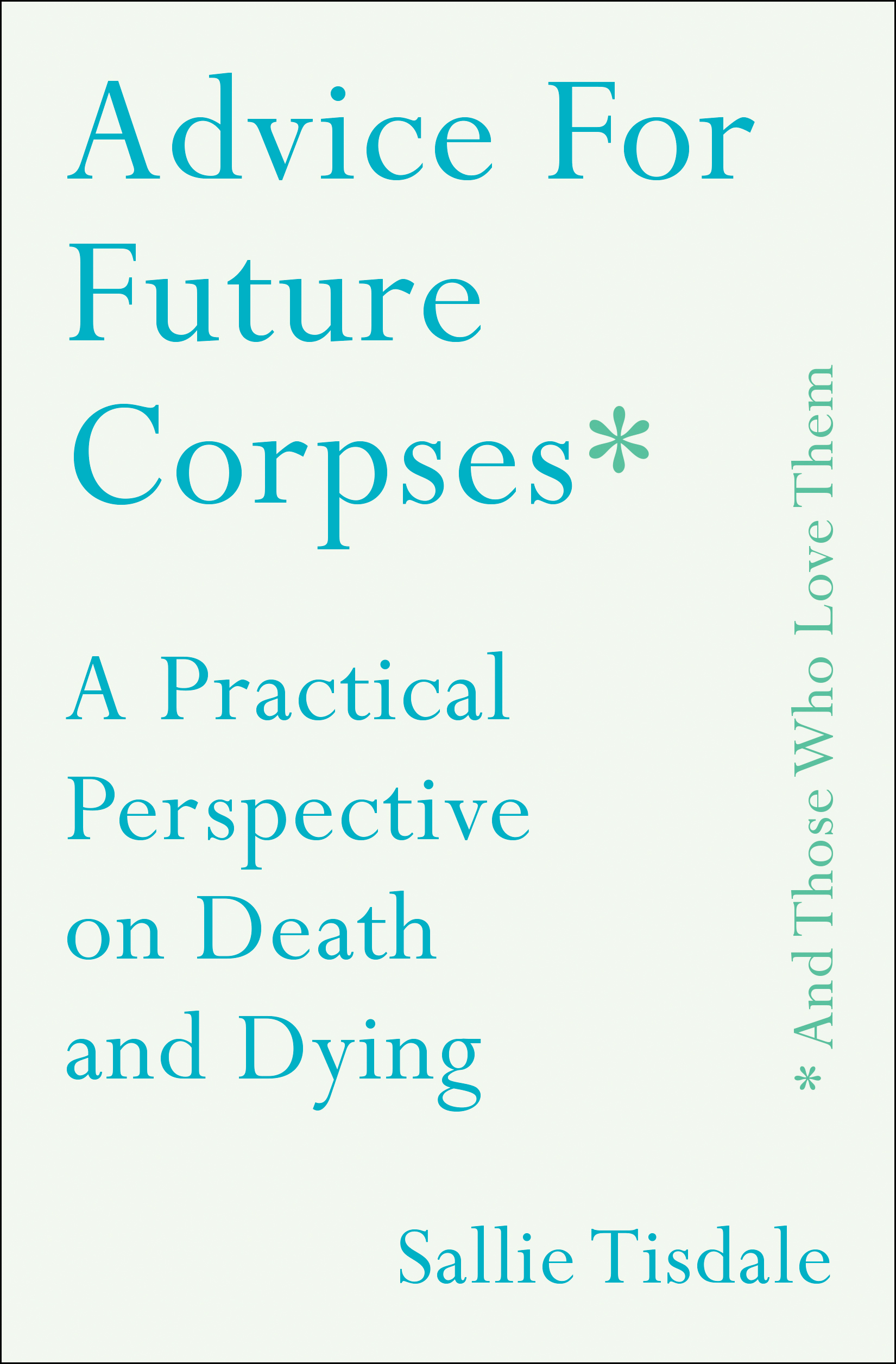 Advice for Future Corpses Cover
